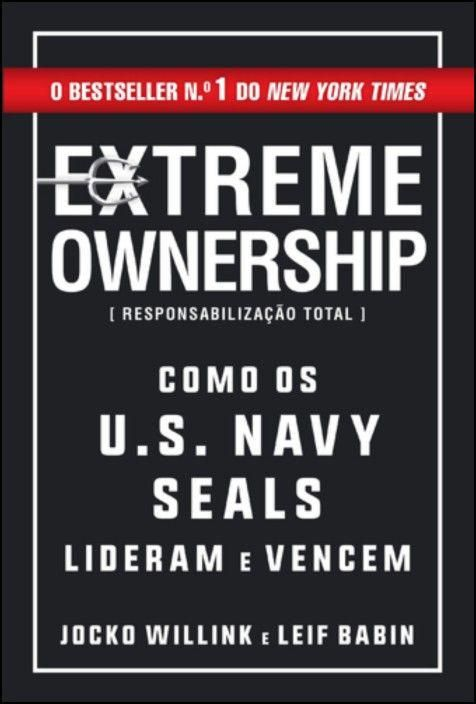 Extreme Ownership - Responsabilização Total